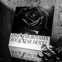 DAIDO MORIYAMA X ROCK STAR HOTEL