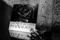 DAIDO MORIYAMA × ROCK STAR HOTEL