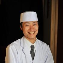 【板長 兼 支配人】料理一筋の板長が目利きした新鮮な食材を存分にご賞味くださいませ。