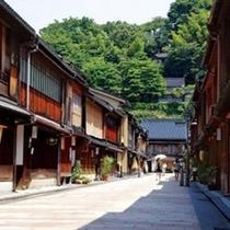 【金沢東茶屋街】金沢三茶屋街の一つ ※ホテルよりお車で約70分