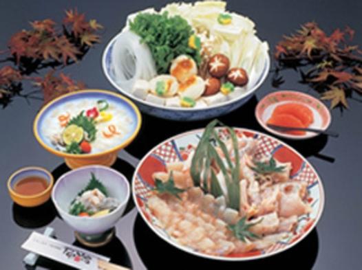 【秋・冬】てっちり鍋プラン◆露天風呂付客室◆