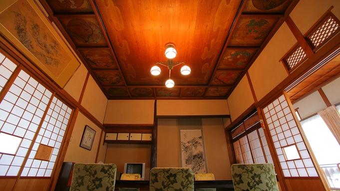 【本館21番】優美な天井絵が人気 お部屋指定<雅>プラン