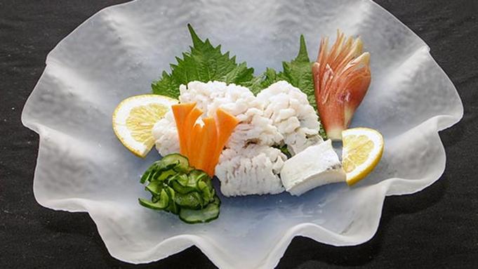 大満足!夏の淡路島を食べ尽くせ!ハモづくし+舟盛り〔1泊2食〕