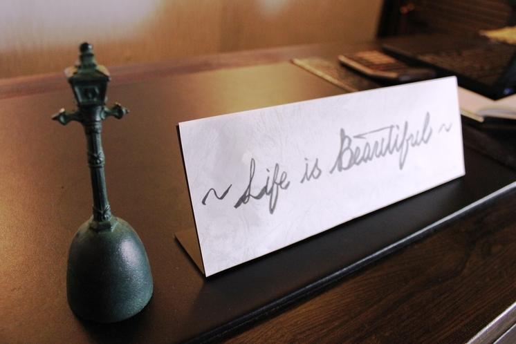 ~Life is Beautiful~