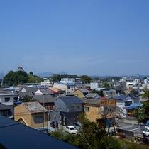*当館からの眺め/掛川の街並みと、その向こうには「掛川城」の姿がご覧になれます!