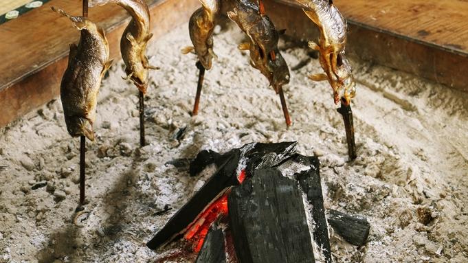 【2食付★土曜も平日料金♪】本格炭火の囲炉裏料理と奥会津郷土料理を食す旅♪香り高い裁ち蕎麦は超絶品!