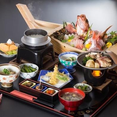 【朝・夕食付】豪華船盛と釜炊コシヒカリ付の会席プラン 旬の味覚を心ゆくまで