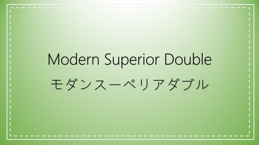 Modern Superior Double