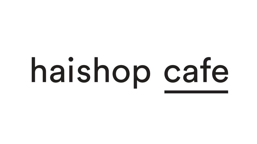 1Fカフェ「haishop cafe」
