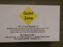 Please be quiet especially at night
