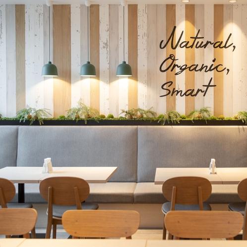 【Natural】【Organic】【Smart】の3つのコンセプト