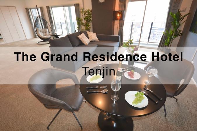 The Grand Residence Hotel Tenjin