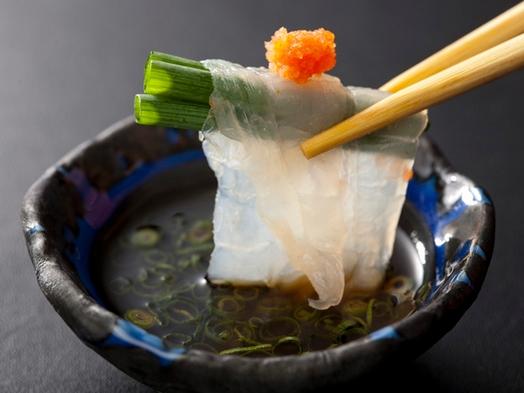 冬季限定【ふく祭り】ヒレ酒一人一杯付き『 名代ふくづくし料理 』(個室・温泉利用可)