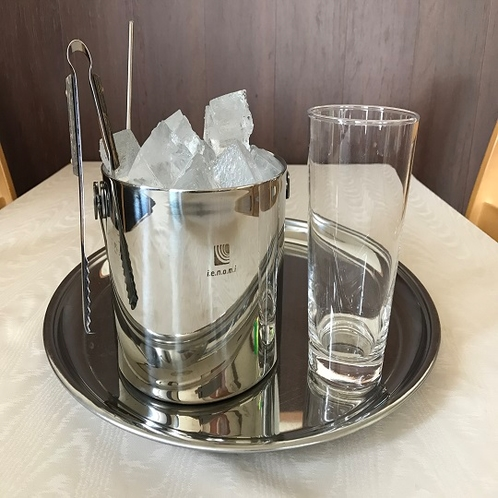◇氷・グラス 館内に製氷機はございませんが、スタッフがお部屋までお持ち致します。(23:00迄)