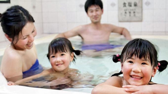 【家族風呂50分付き】家族水いらずで過ごすリラックスプラン★朝・夕食バイキング食★