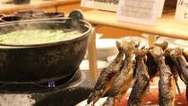 バイキング 秋田味覚「ハタハタ」の塩焼き、乳頭温泉名物「山の芋鍋」などを日替わりでご提供しております