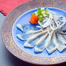 【てっさ・フグさし】夕食+2品の一例