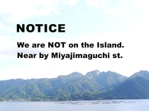 Our hostel is not located in Miyajima